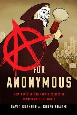 A for Anonymous (Graphic novel) by David Kushner