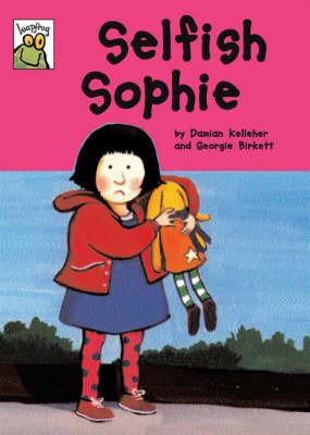 Selfish Sophie by Damian Kelleher image