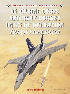 US Marine and RAAF Hornet Units of Operation Iraqi Freedom by Tony Holmes image