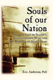 Souls of Our Nation by Dr Eric Anderson