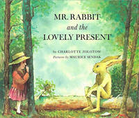 Mr Rabbit And The Lovely Present by Charlotte Zolotow image