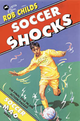 Soccer Shocks by Rob Childs