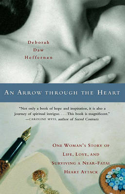 An Arrow Through the Heart by Heffernan Deborah Daw