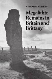 Megalithic Remains in Britain and Brittany by Alexander Thom image