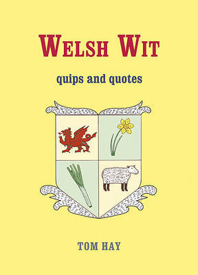 Welsh Wit by Tom Hay