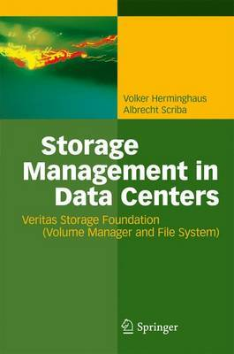 Storage Management in Data Centers by Volker Herminghaus