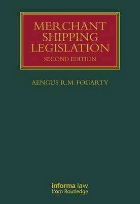 Merchant Shipping Legislation by Aengus Fogarty