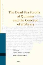 The Dead Sea Scrolls at Qumran and the Concept of a Library
