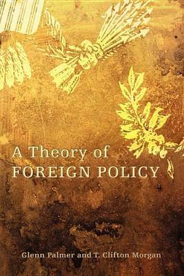 A Theory of Foreign Policy by Glenn Palmer image