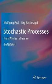 Stochastic Processes by Wolfgang Paul