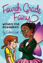 Wishes for Beginners by Eileen Cook