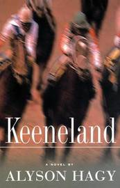 Keeneland by Alyson Hagy