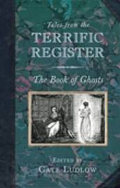 Tales from the Terrific Register: The Book of Ghosts by Cate Ludlow image