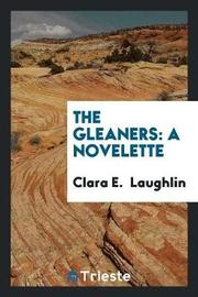 The Gleaners by Clara E Laughlin image