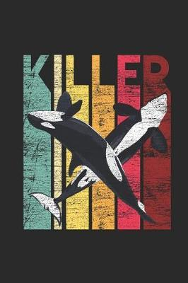 Killer Whale by Orca Publishing