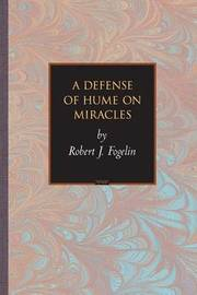 A Defense of Hume on Miracles by Robert J Fogelin