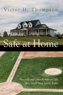 Safe at Home by Victor H. Thompson image