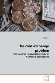 The Coin Exchange Problem by Eli Leher
