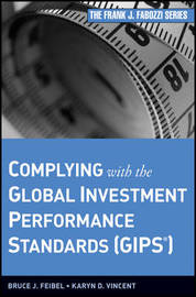 Complying with the Global Investment Performance Standards (GIPS) by Bruce J. Feibel image