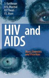 HIV and AIDS: by S Kartikeyan