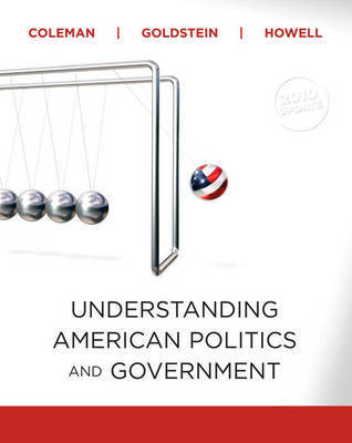 Understanding American Politics and Government by John J Coleman
