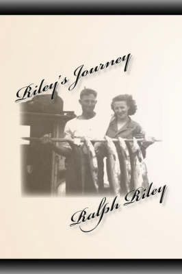 Riley's Journey by Ralph Riley