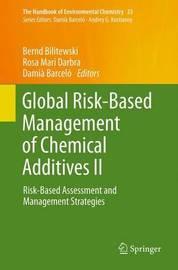 Global Risk-Based Management of Chemical Additives II