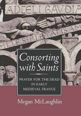 Consorting with Saints by Megan McLaughlin