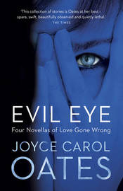 Evil Eye by Joyce Carol Oates