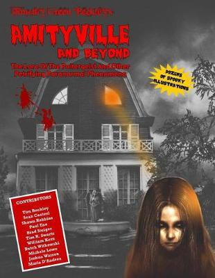 Amityville And Beyond by Sean Casteel