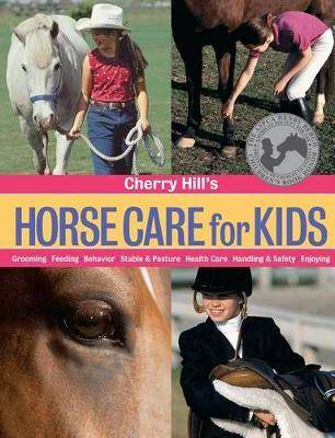 The Horse Care for Kids by Cherry Hill image