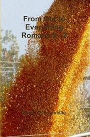 From Out to Everything Romans 5 - 8 by Kevin Don Levellie