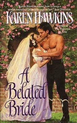 A Belated Bride by Karen Hawkins