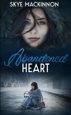Abandoned Heart by Skye Mackinnon image