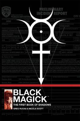 Black Magick: The First Book of Shadows by Greg Rucka image