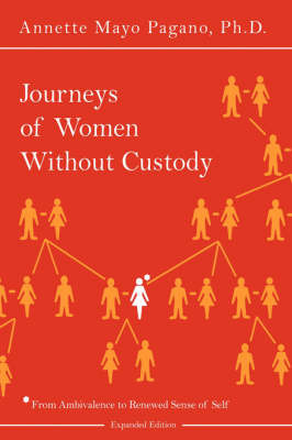 Journeys of Women Without Custody by Annette, Mayo Pagano image