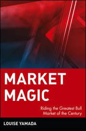 Market Magic by Louise Yamada