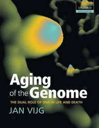 Aging of the Genome by Jan Vijg