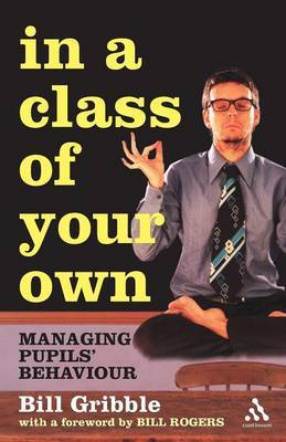 In a Class of Your Own by Bill Gribble