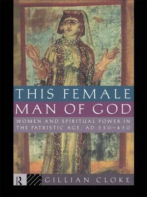 This Female Man of God by Gillian Cloke image