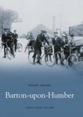 Barton-upon-Humber by John Holland
