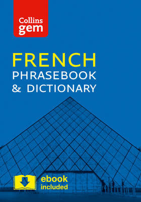 Collins French Phrasebook and Dictionary Gem Edition by Collins Dictionaries