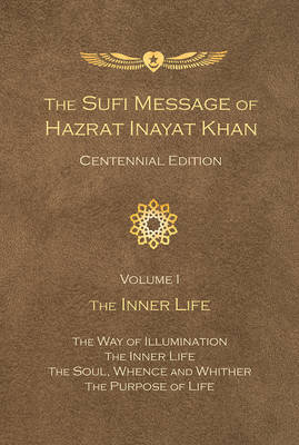 Sufi Message of Hazrat Inayat Khan by Hazrat Inayat Khan
