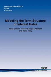 Modeling the Term Structure of Interest Rates by Rajna Gibson