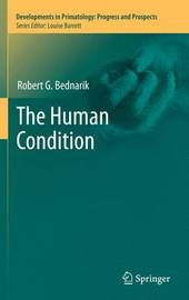 The Human Condition by Robert G Bednarik image