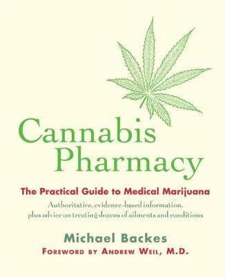 Cannabis Pharmacy by Andrew Weil