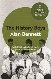 The History Boys by Alan Bennett