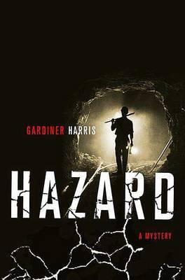 Hazard by Gardiner Harris