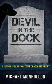 Devil in the Dock by Michael Monhollon
