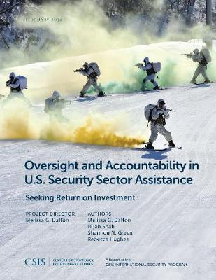 Oversight and Accountability in U.S. Security Sector Assistance by Melissa G. Dalton image